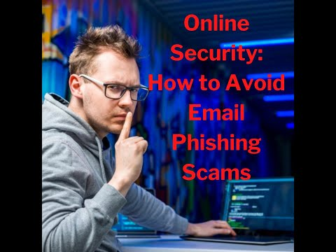 Online Security: 3 Tips on How to Avoid Email Phishing Scams