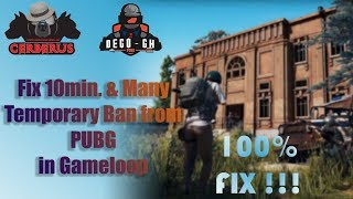 FIX 10 Min. & Temporary Ban From PUBG in PC (Gameloop Emulator)