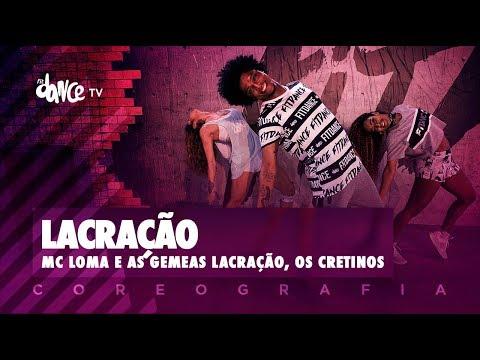 Lacração - Mc Loma e as Gêmeas Lacração, Os Cretinos | FitDance TV (Coreografia) Dance Video