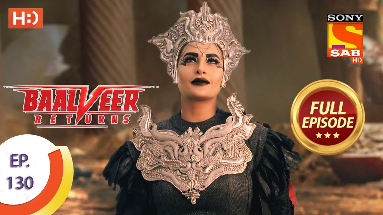 Download Baalveer Returns - Ep 130 - Full Episode - 9th March 2020