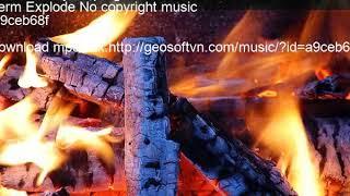 Verm Explode No copyright music a9ceb68f a9ceb68f