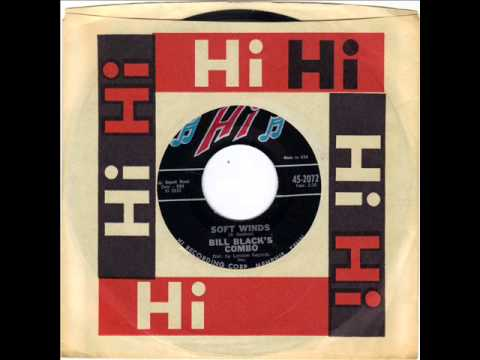 BILL BLACKS COMBO -  SOFT WINDS -  COMIN' ON -   HI 45 2072