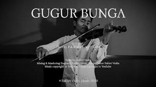Download lagu GUGUR BUNGA - Cover by Fakhri Violin