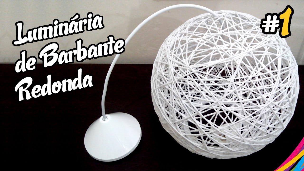 Luminaria de Barbante Redonda Como Fazer DIY #1 YouTube