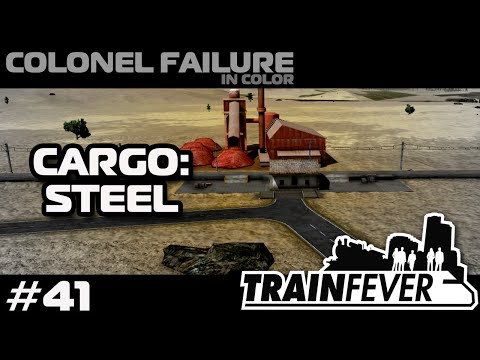 Train Fever #41 : Building a steel cargo line