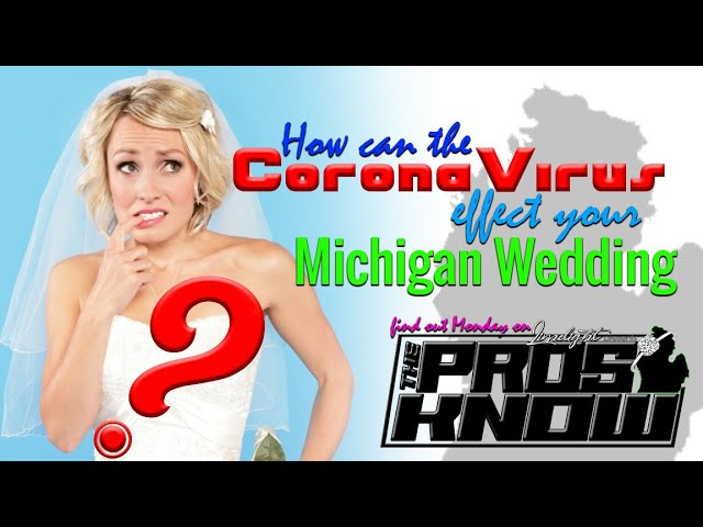 Brides..Find out how the Coronavirus can effect your wedding day.