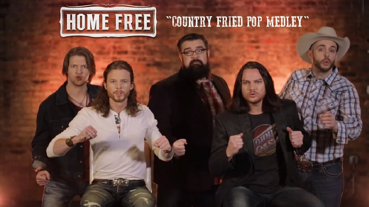 home free songs home free country fried pop medley 17 artists 15 songs 772