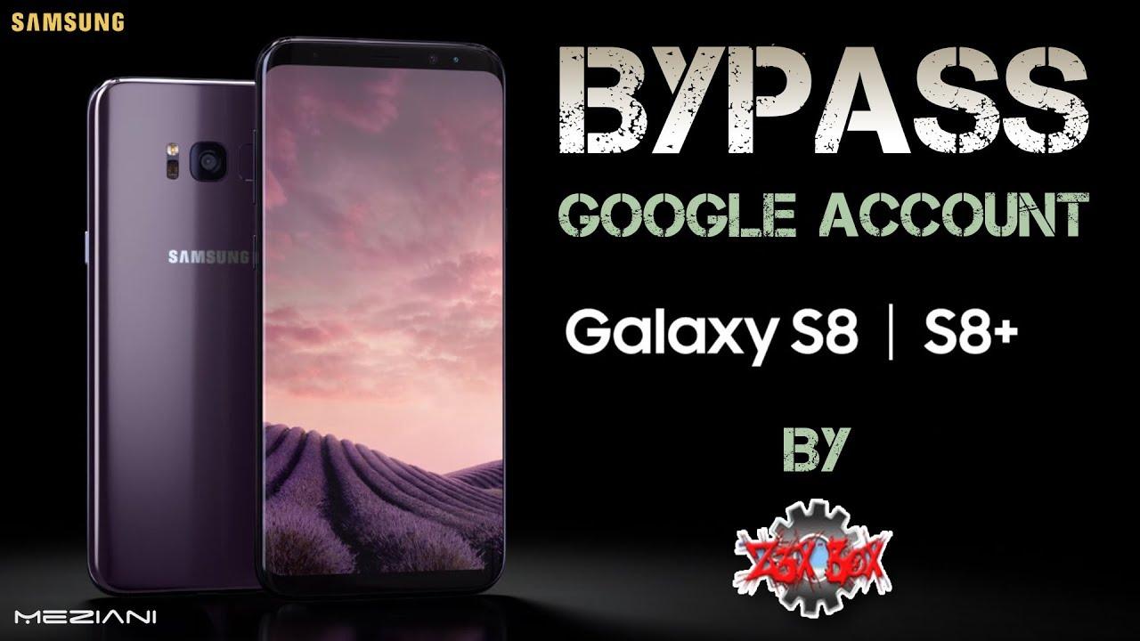 Bypass Google Account SAMSUNG S8 / S8 PLUS Via Z3X Remove Delete FRP