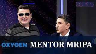 OXYGEN Pjesa 1 - Mentor Mripa 03.11.2018