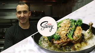 Marc Forgione's Famous Chicken Under a Brick Recipe - Savvy, Ep. 24