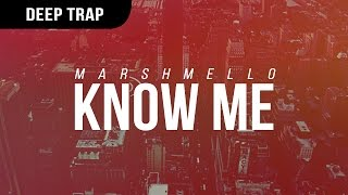 [3.13 MB] Marshmello - KnOw ME