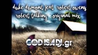 Duke Dumont feat Robert Owens - Robert Talking (Original Mix)
