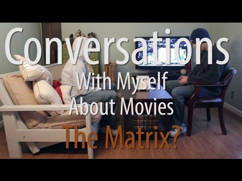 Conversations With Myself About Movies - The Matrix