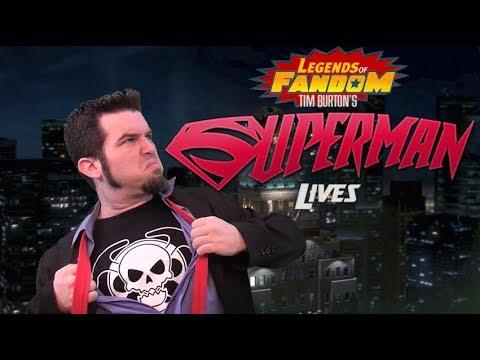 Legends of Fandom | Superman Lives