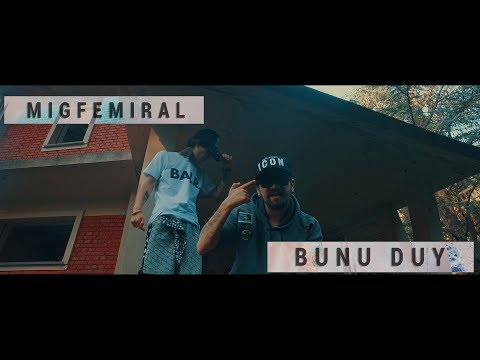 Miğfemiral - Bunu Duy (Official Music Video)