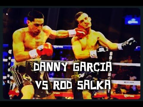 Danny garcia vs Rod Salka