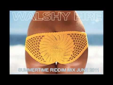 Summertime Riddim Mix June 2011