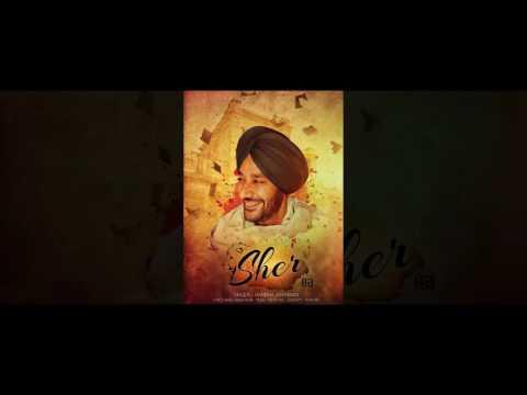 SHER   Song Preview   Harbhajan Mann   Babu Singh Maan   Tigerstyle