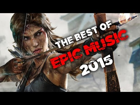 Best of Epic Music 2015  1Hour Full Cinematic  Epic Hits  Epic Music VN