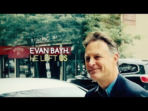 Evan Bayh: Bayh Left Us