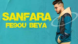 Sanfara_Fe9ou biya _ فاقو بيا - أغنية كاملة