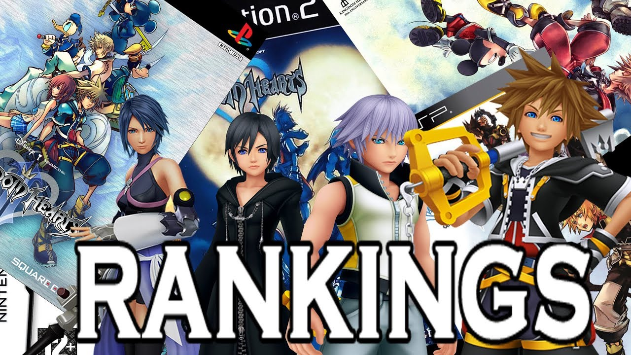 Kingdom Hearts Game Rankings Worst To Best Youtube