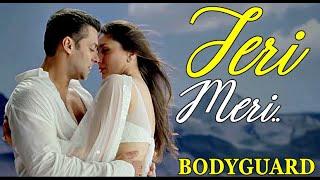"""Teri Meri Prem Kahani Bodyguard"" (Full Song) Salman Khan, Kareena Kapoor   Lyrics   Bollywood Songs"