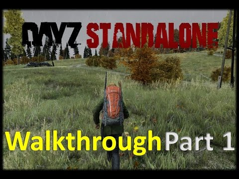 DayZ Walkthrough: The Beginning PART 1