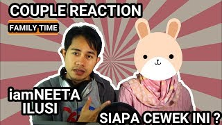 iamNEETA - ILUSI  INDO REACTION