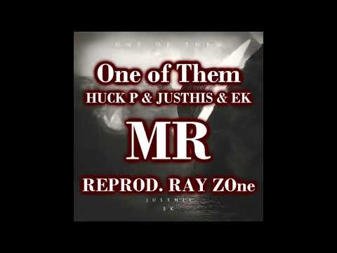 (RAYZOne)(MR)(INST) One of Them (Feat. JUSTHIS & EK) - 허클베리피 (Huckleberry P)