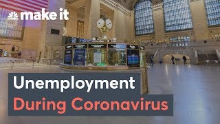 What It's Like Being Unemployed Because Of Coronavirus