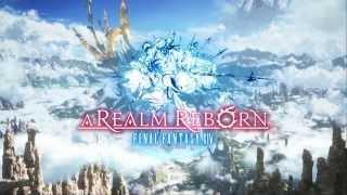 Final Fantasy XIV: A Realm Reborn Opening Movie HD