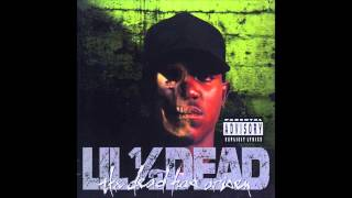 Lil' 1/2 Dead - Deadicated