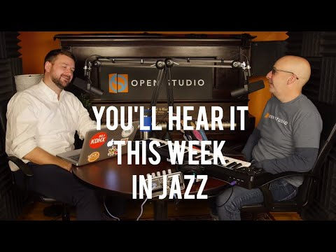 This Week In Jazz - Peter Martin & Adam Maness | You'll Hear It S3E75