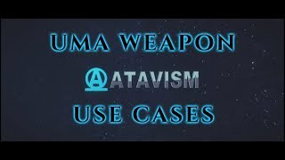 Atavism Online - Use Cases - UMA Weapon