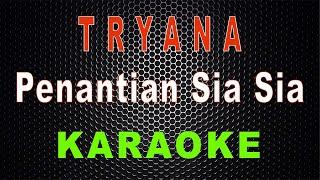 Tryana Penantian Sia Sia Karaoke Lal