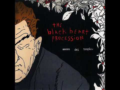 The Black Heart Procession -  Amore Del Tropico Full Album 2002 mp3