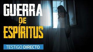 Guerra de espíritus 😱 - Testigo Directo HD