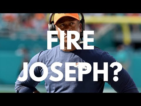 Is It Time For For The BroncosTo Fire Vance Joseph?
