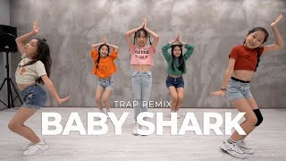 Baby Shark (Trap Remix) / kids dance choreography