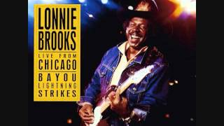 Lonnie Brooks - You Know What My Body Needs