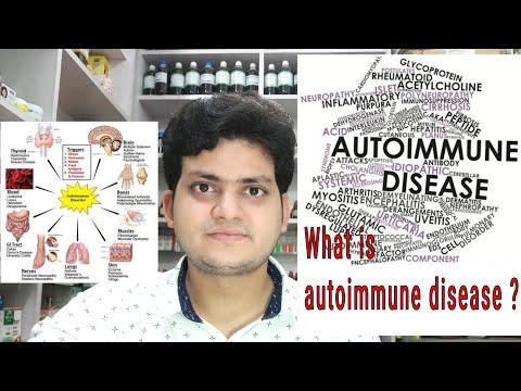 What is autoimmune disease ? Types ! Cause ! अगर आपको autoimmune disease है तो क्या करना चाहिए ?