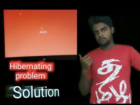 Hibernating Problem?||best Solution!
