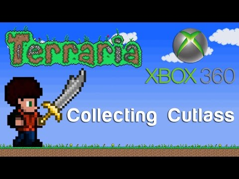 Terraria Xbox - Collecting Cutlass [120]