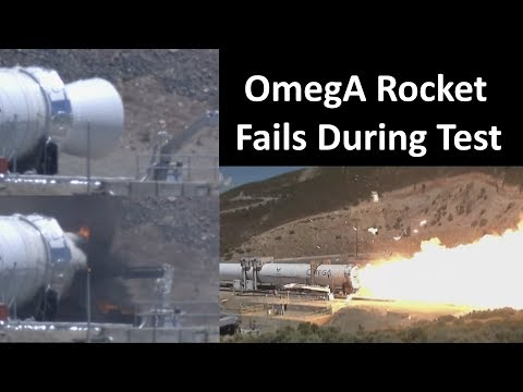 Northrop Grumman's OmegA Rocket Fails During Static Fire Tes