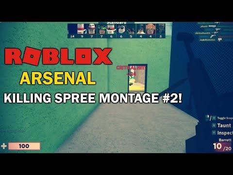 Roblox Arsenal Killing Spree Montage 2 Youtube Roblox Arsenal Killing Spree Montage 2 Youtube