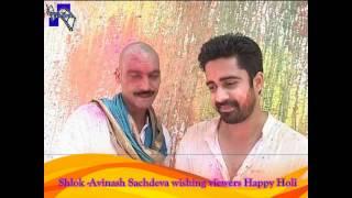 Avinash Sachdev - Shlok from IPK2 wishing viewers Happy holi