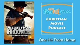 One Hit From Home Christian Movie Review