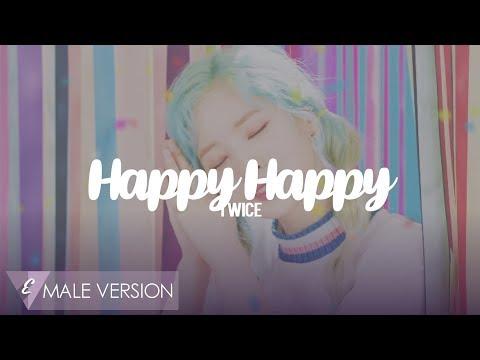 MALE VERSION | TWICE - Happy Happy