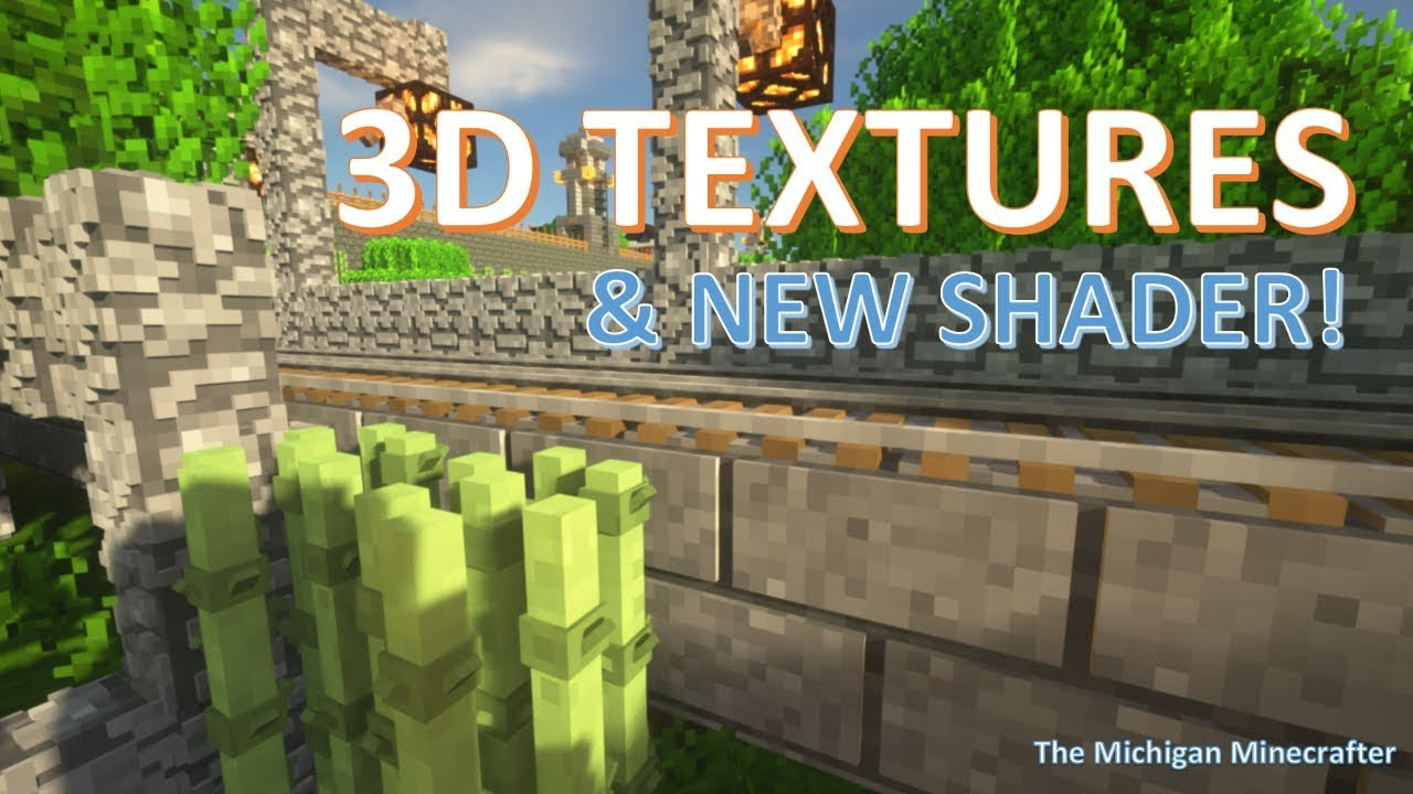 The Best 3D Minecraft Texture Pack and Shaders!